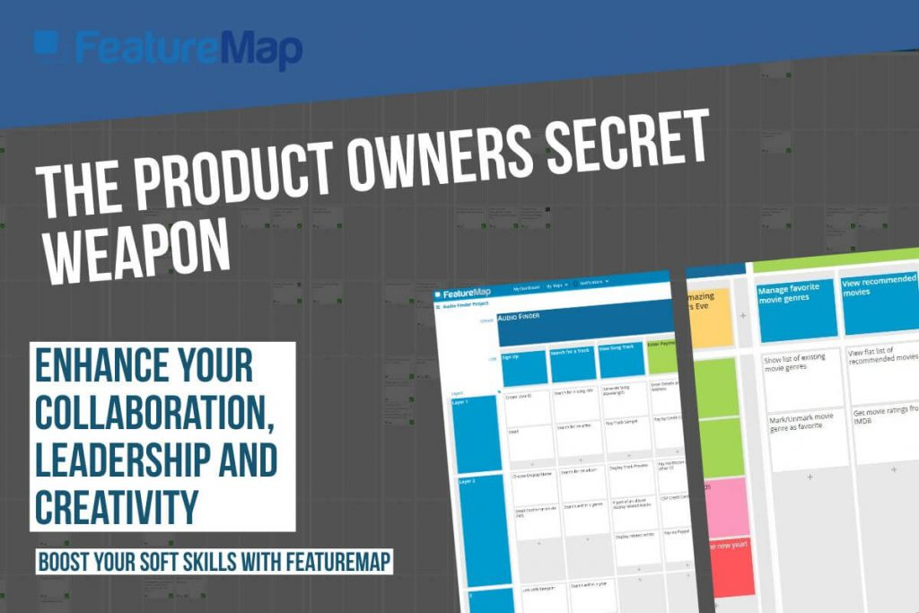 Product Owners Boost your soft skills and enhance your collaboration, leadership and creativity with FeatureMap.